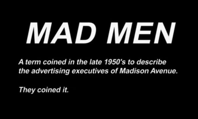 Cartaz com o significado de Mad Men